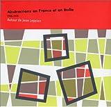 echange, troc Wiesinge - Abstractions en France et en Italie 1945-1975. Autour de Jean Leppien