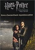 Harry Potter et le Prisonnier d'Azkaban : Spero Patronum ! (livre d'autocollants repositionnables)...