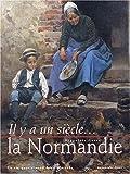 echange, troc Hippolyte Gancel - La Normandie. La vie quotidienne des Normands