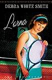 Lorna (The Debutantes, Book 2) (0736919309) by Smith, Debra White