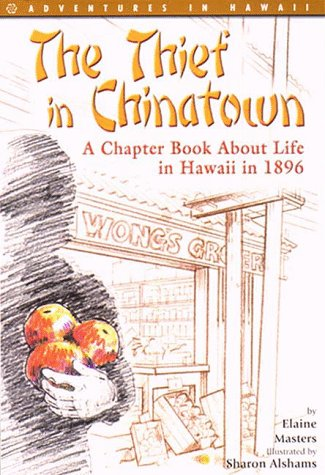 The Thief in Chinatown (Adventures in Hawaii Series)