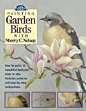 Painting Garden Birds with Sherry Nelson (Decorative Painting)