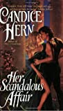 Her Scandalous Affair (0060565160) by Candice Hern