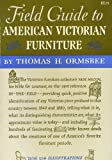 img - for Field guide to American victorian furniture book / textbook / text book