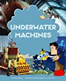 Underwater Machines (Crafty Inventions (Picture Window))