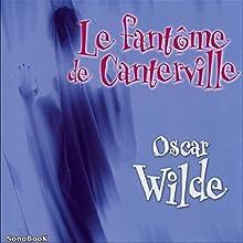 Le fantôme de Canterville Performance Auteur(s) : Oscar Wilde Narrateur(s) : Antoine Blanquefort, Sandrine Briard, Eric Boucher