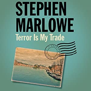 Terror Is My Trade | [Stephen Marlowe]