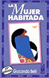 img - for La Mujer Habitada (Spanish Edition) book / textbook / text book
