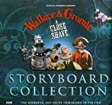 Wallace & Gromit: a Close Shave Storyboard Collection
