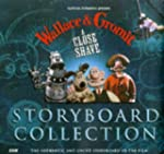 Wallace and Gromit: Storyboard Collec...