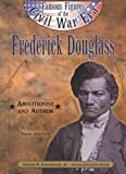 Frederick Douglass (Ffcw) (Famous Figures of the Civil War Era) (0791060039) by Lutz, Norma Jean