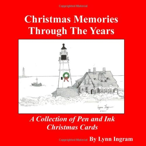 Christmas Memories Through The Years: A Collection of Pen and Ink Christmas Cards