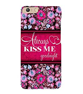 Always Kiss me 3D Hard Polycarbonate Designer Back Case Cover for Micromax Canvas Knight 2 E471