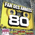 Coffret 4 CD : Fan des Ann�es 80