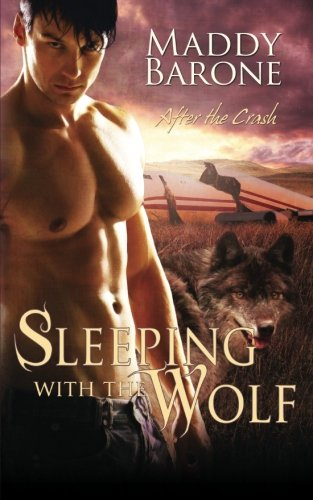 Sleeping With the Wolf by Maddy Barone