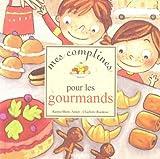 """Afficher """"Mes comptines pour les gourmands"""""""
