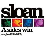 A Sides Win: Singles 1992-2005by Sloan
