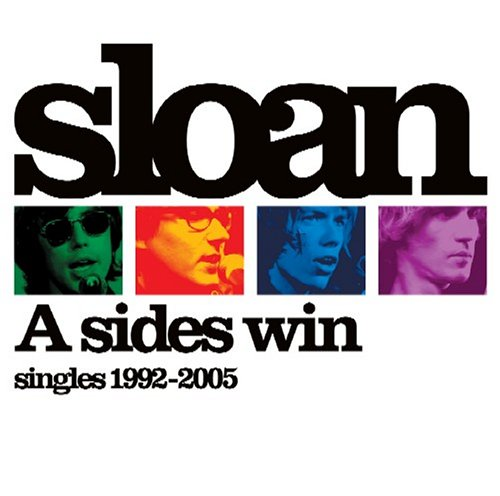 A Sides Win: Best of Sloan 1992-2004