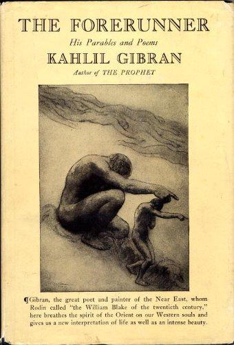 Gibran, Kahlil - The Forerunner