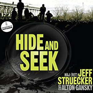 Hide and Seek: A Novel | [Jeff Struecker, Alton Gansky]