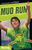img - for Mud Run (Lorimer Sports Stories) book / textbook / text book