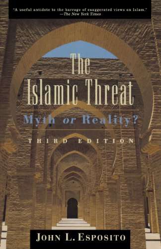 The Islamic Threat : Myth or Reality? (Third Edition), Esposito, John L.