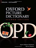 img - for Oxford Picture Dictionary English-Vietnamese: Bilingual Dictionary for Vietnamese speaking teenage and adult students of English (Oxford Picture Dictionary 2E) book / textbook / text book