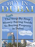 Buy in Dubai: The Expat's Step-by-Ste...