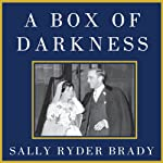 A Box of Darkness: The Story of a Marriage | Sally Ryder Brady
