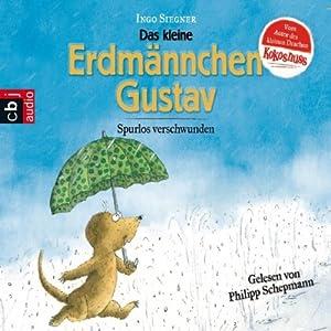 Spurlos verschwunden (Das kleine Erdmännchen Gustav) Hörbuch