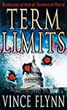 Vince Flynn Term Limits: A Novel