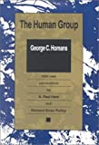 img - for The Human Group (Classics in Organization and Management) book / textbook / text book