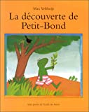 echange, troc Max Velthuijs - La Découverte de Petit-Bond