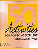 img - for 50 Activities for Achieving Excellent Customer Service (50 Activities Series) book / textbook / text book