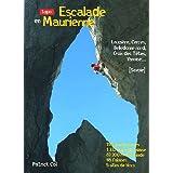 Escalade en Maurienne : Lauzière, Cerces, Belledonne nord, Croix des Têtes, Vanoise ...