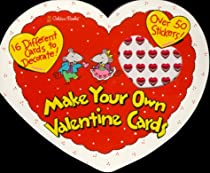 Make Your Own Valentine Cards (Golden Books)