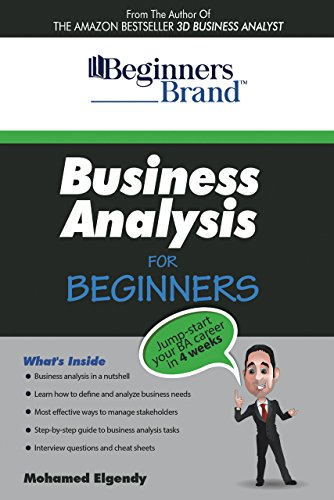 business-analysis-for-beginners-jump-start-your-ba-career-in-four-weeks-english-edition