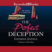 The Perfect Deception | [Lutishia Lovely]