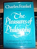 img - for The Pleasures of Philosophy book / textbook / text book