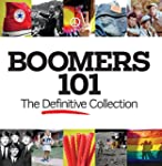 Boomers 101: The Definitive Collection