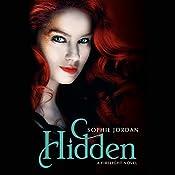Hidden: A Firelight Novel, Book 3 | Sophie Jordan