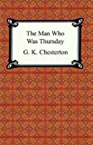 Image of The Man Who Was Thursday [with Biographical Introduction]