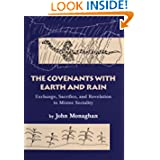 The Covenants with Earth and Rain: Exchange, Sacrifice, and Revelation in Mixtec Society (Civilization of the...