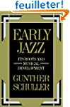Early Jazz: Its Roots and Musical Dev...