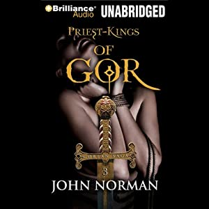 Priest-Kings of Gor: Gorean Saga, Book 3 | [John Norman]