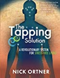 Book - The Tapping Solution: A Revolutionary System for Stress-Free Living