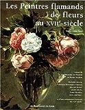 echange, troc Marie-Louise Hairs - Les peintres flamands de fleurs au xviie siecle
