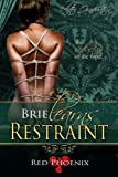 Brie Learns Restraint (After Graduation, #5)