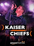 Front Row with the Kaiser Chiefs - Full Performance
