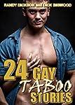 24 GAY TABOO STORIES:  GAY TABOO XXX...